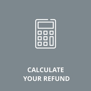 Calculate your refund